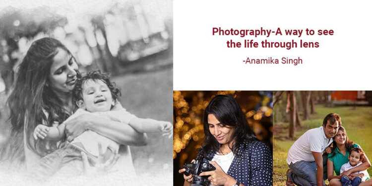 Photography-A way to see the life through lens