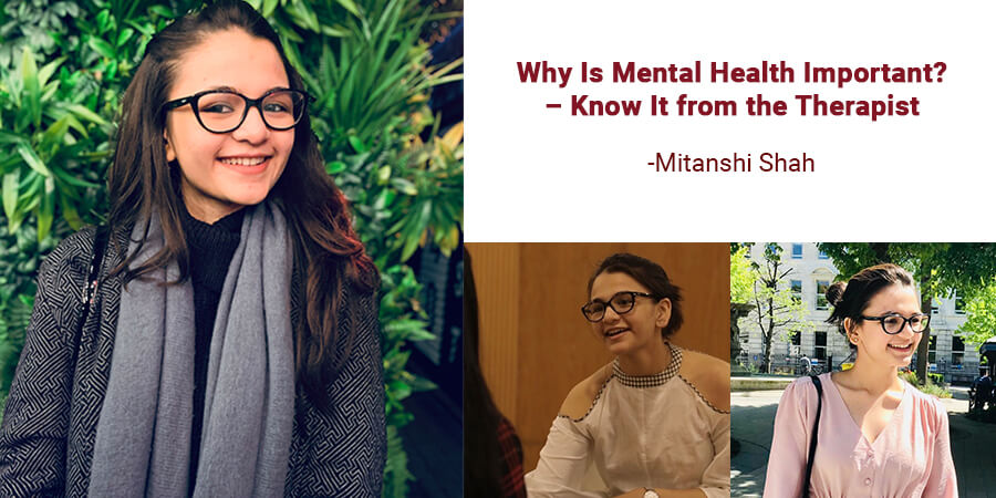 Why Is Mental Health Important? – Know It from the Therapist