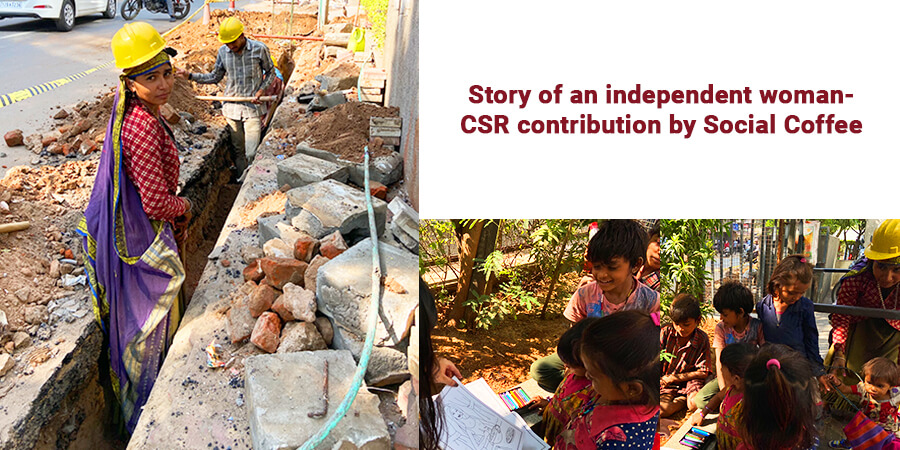 Story of an independent woman – CSR contribution by Social Coffee