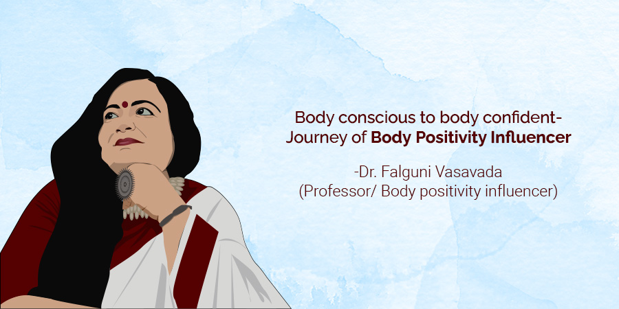 Body Conscious to Body Confident- Journey of Body Positivity Influencer